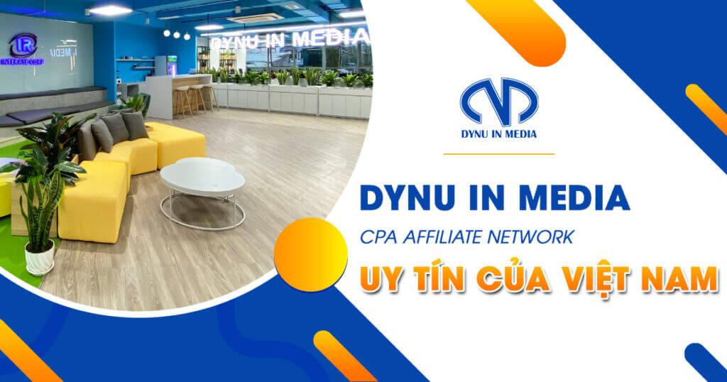 DYNU IN MEDIA- CPA AFFILIATE NETWORK CỦA VIỆT NAM